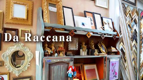 Da Raccana(ダ・ラッカーナ)